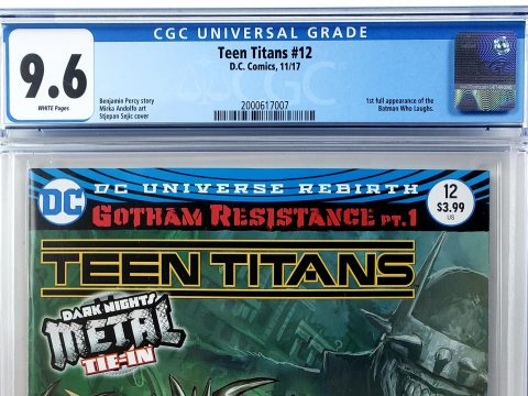 Teen Titans #12 (DC, '17), 1st Appearance of the Batman Who Laughs, CGC 9.6 Header