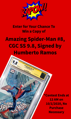 Enter today for a chance to win a copy of Marvel Comic's Amazing Spider-Man #8, CGC SS 9.8 Signed by Humberto Ramos