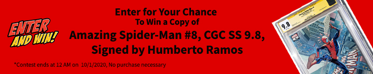 Enter today for a chance to win a copy of Marvel Comic's Amazing Spider-Man #8, CGC SS 9.8, Signed by Humberto Ramos